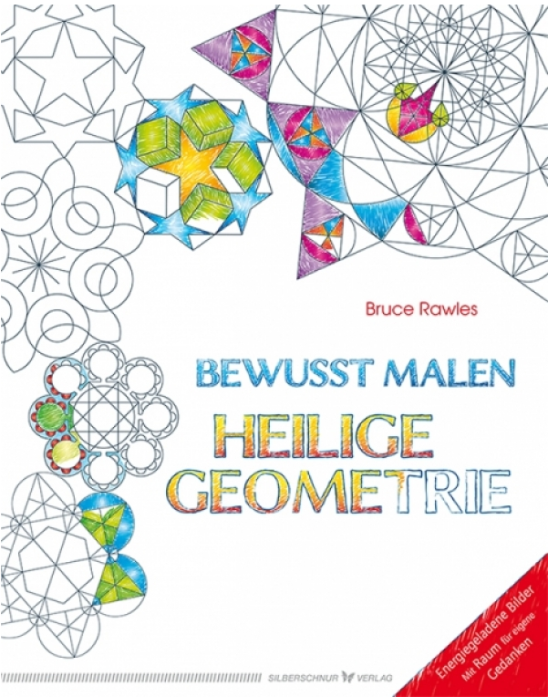 sacred geometry coloring book (German): Bewusst malen - Heilige Geometrie by Bruce Rawles