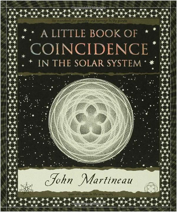 A Little Book Of Coincidence In TheSolar System by John Martineau