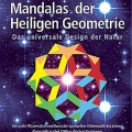 Mandalas der Heiligen Geometrie (MDHG): German edition of Sacred Geometry Design SourceBook by Bruce Rawles - GeometryCode.com