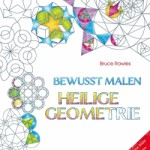 New German Sacred Geometry Coloring Book for Adults! – Bewusst malen – Heilige Geometrie